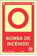 Placa Sinalização BOMBA DE INCÊNDIO ABNT