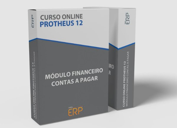 """Curso online """"Protheus 12 - Módulo Financeiro Contas a Pagar"""""""