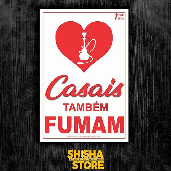 PLACA DECORATIVA CASAIS TAMBÉM FUMAM