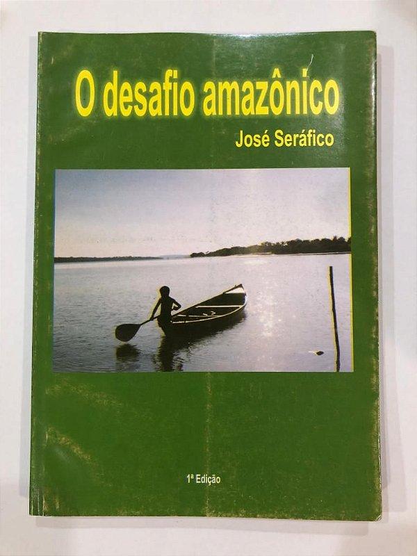 Desafio Amazônico. SERÁFICO, J.