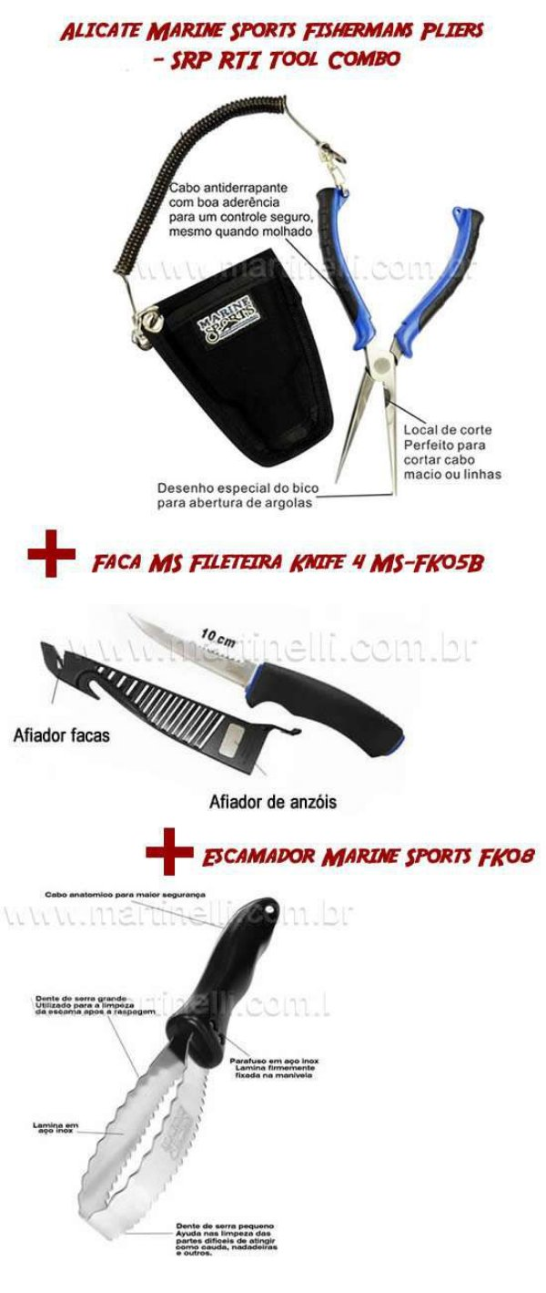 Alicate Marine Sports Fishermans Pliers - SRP RTI Tool Combo + Faca MS Fileteira Knife 4 MS-FK05B + Escamador Marine Sports FK08