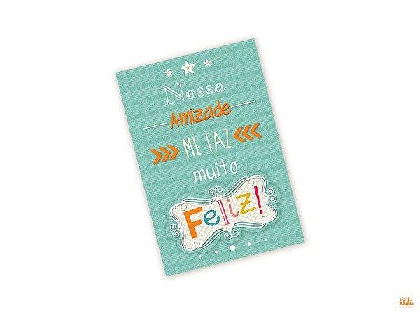 Cartão Pequeno Nossa Amizade Me Faz Muito Feliz!