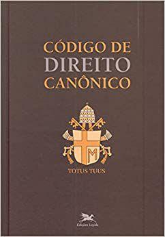 Código de Direito Canônico (Bilíngue - Capa Dura): Edição Bilíngue - Latim-Português