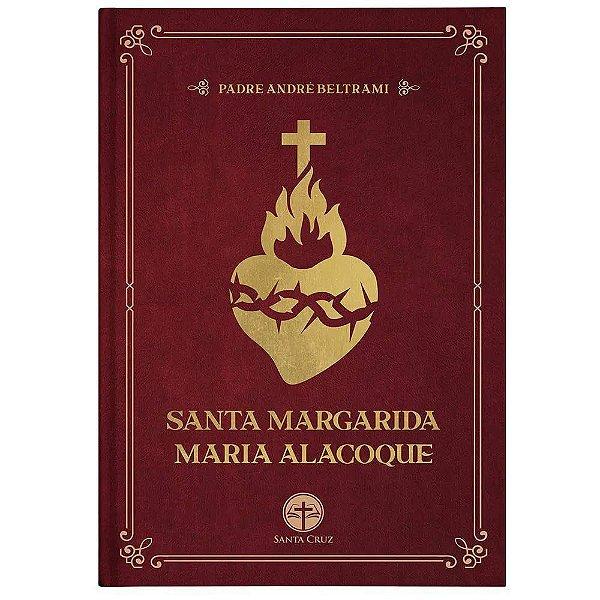 Santa Margarida Maria Alacoque - Padre André Beltrami