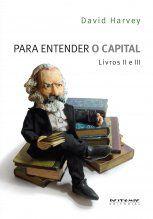 Para Entender o Capital - Livro II e III