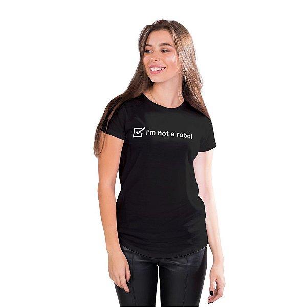 T-Shirt I'm not a robot  - Feminina