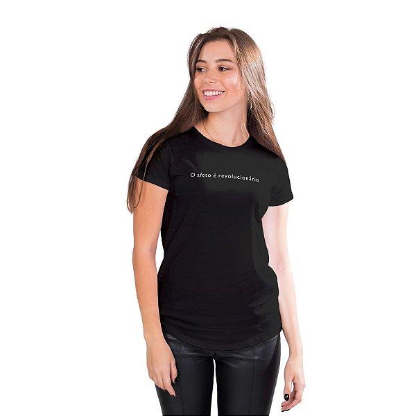T-Shirt O afeto é revolucionário - Feminina