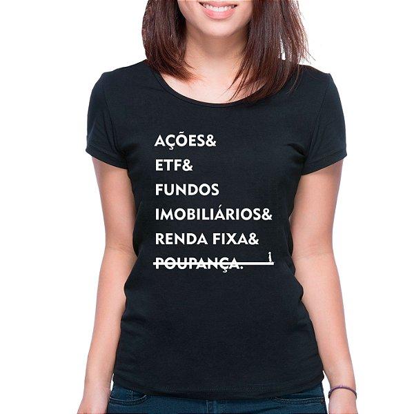 T-Shirt Investimentos - Feminina - PT+BR