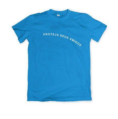 Camiseta Proteja Seus Amigos Frase