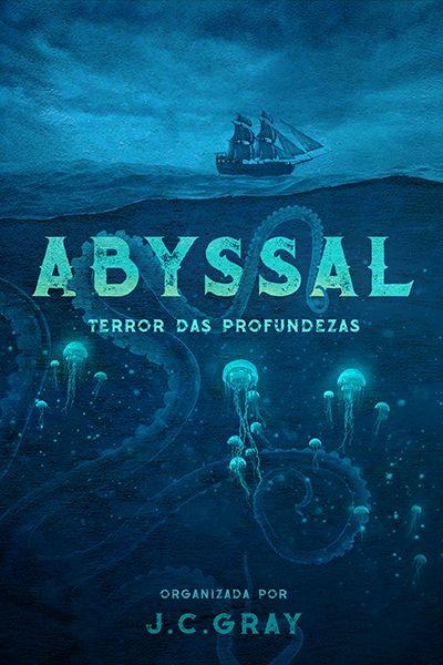 Abyssal - Terror das Profundezas: Antologia de contos