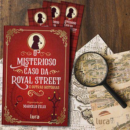 O misterioso caso da Royal Street e outras histórias