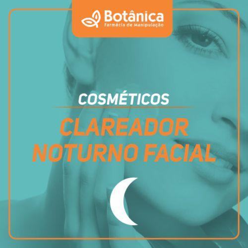Clareador Noturno Facial 30g