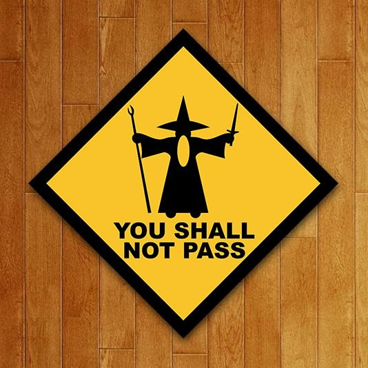 Placa Decorativa: You Shall Not Pass