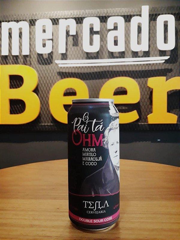 Cerveja Tesla O Pai Tá Ohm 473ml