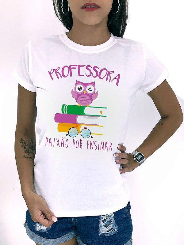 T-SHIRTS FEMININA POLIÉSTER OFF PROFESSORA PAIXÃO POR ENSINAR