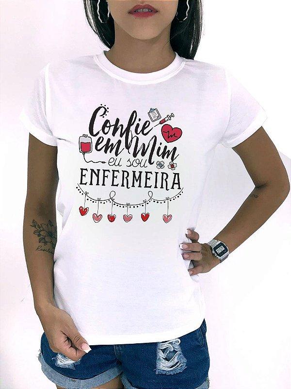 T-SHIRTS FEMININA POLIÉSTER OFF ENFERMEIRA CONFIE EM MIM