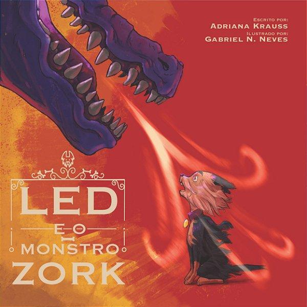 Led e o Monstro Zork
