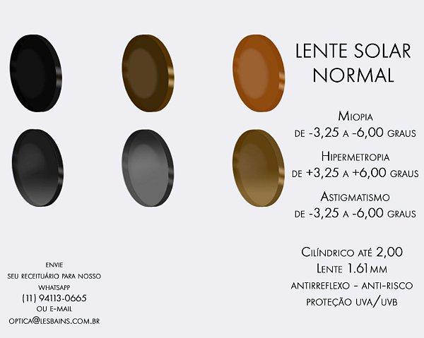 LENTE SOLAR COM GRAU - DE (+/-) 3,25 ATÉ (+/-) 6,00. CILÍNDRICO ATÉ -2,00 - LENTE NORMAL (NÃO INDICAMOS PARA ARMAÇÃO FINA)