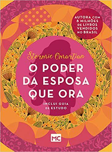 LIVRO O PODER DA ESPOSA QUE ORA (EDIÇÃO DE BOLSO)