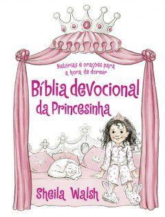 BÍBLIA DEVOCIONAL DA PRINCESINHA