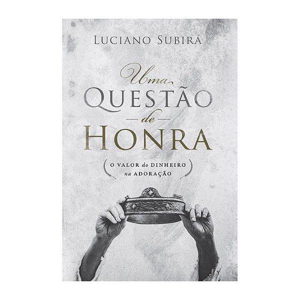 LIVRO UMA QUESTAO DE HONRA
