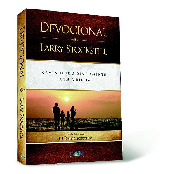 LIVRO DEVOCIONAL LARRY STOCKSTILL CAMINHANDO DIARIAMENTE COM A BIBLIA