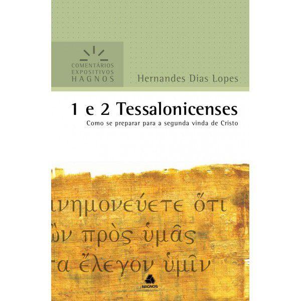 LIVRO 1 E 2 TESSALONICENSES COMENTARIOS EXPOSITIVOS