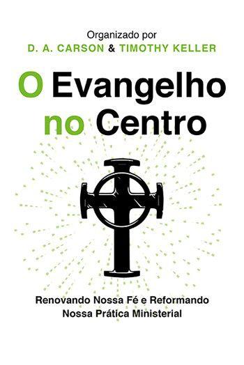 LIVRO O EVANGELHO NO CENTRO