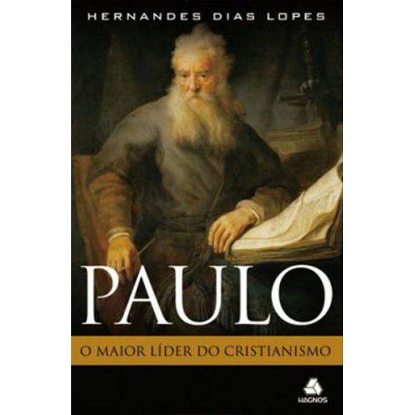 LIVRO PAULO O MAIOR LIDER DO CRISTIANISMO