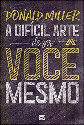 LIVRO A DIFICIL ARTE DE SER VOCE MESMO