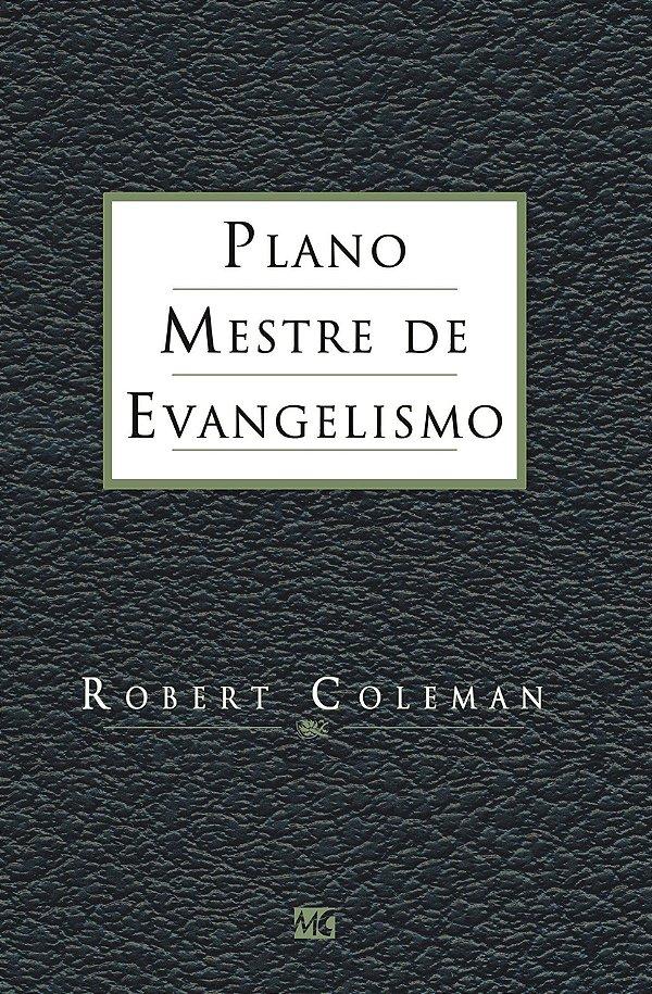 LIVRO O PLANO MESTRE DE EVANGELISMO