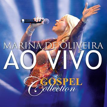 CD MARINA DE OLIVEIRA AO VIVO GOSPEL COLLECTION