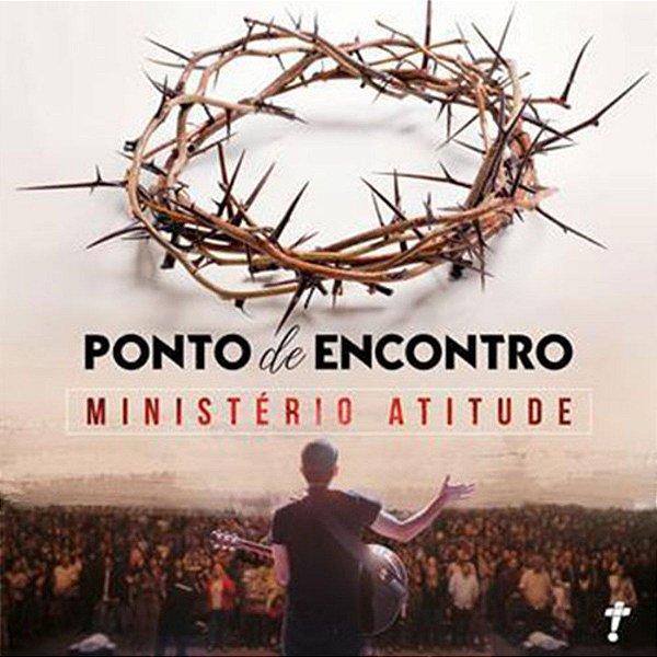 CD MINISTERIO ATITUDE PONTO DE ENCONTRO