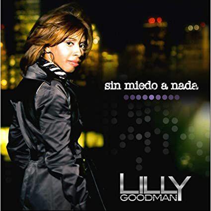CD LILLY GOODMAN SIN MIEDO A NADA