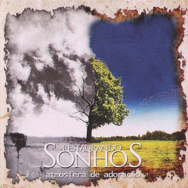 CD ATMOSFERA DE ADORACAO RESTAURANDO SONHOS