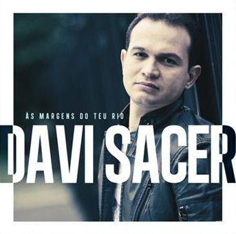 CD DAVI SACER AS MARGENS DO TEU RIO
