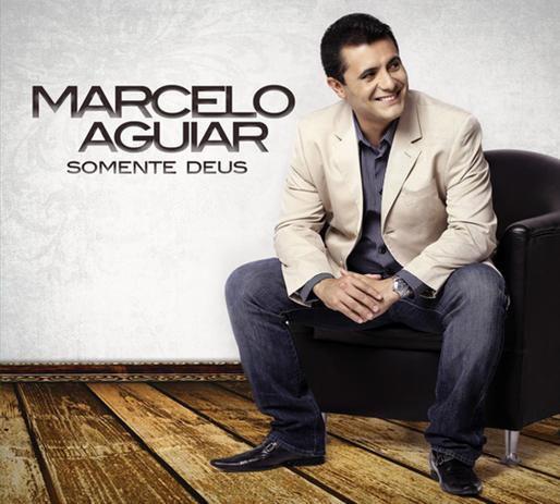 CD MARCELO AGUIAR SOMENTE DEUS