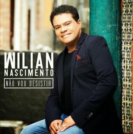 CD WILIAN NASCIMENTO NAO VOU DESISTIR