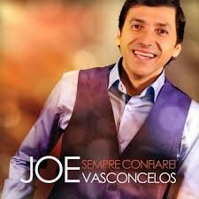 CD JOE VASCONCELOS SEMPRE CONFIAREI