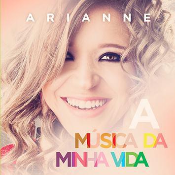 CD ARIANE A MUSICA DA MINHA VIDA