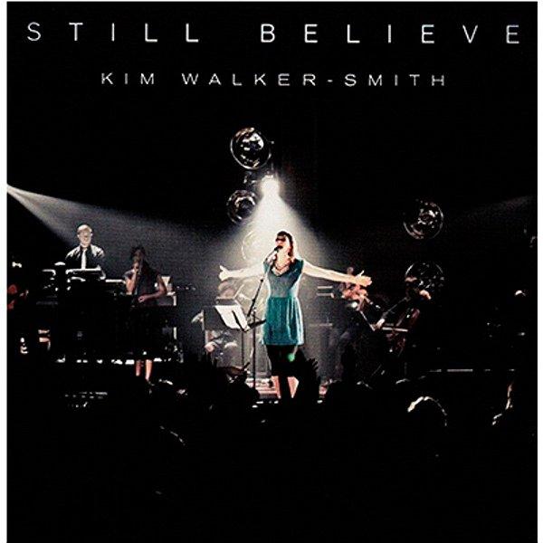 CD KIM WALKER SMITH STILL BELIEVE