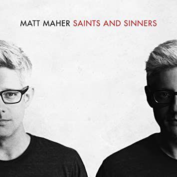 CD MATT MHER SAINTS AND SINNERS