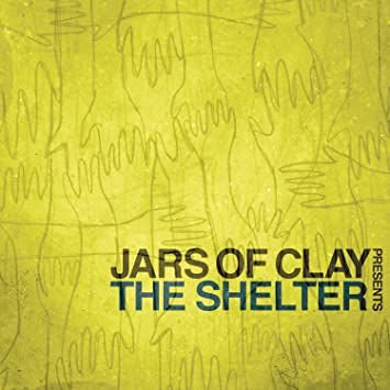 CD JARS OF CLAY PRESENTS THE SHELTER
