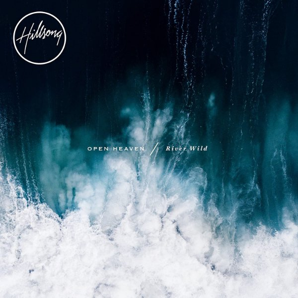 CD HILLSONG OPEN HEAVEN RIVER WILD