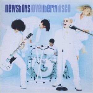 CD NEWSBOYS LOVE LIBERTY DISCO