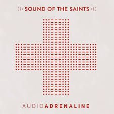 CD AUDIOADRENALINE SOUND OF THE SAINTS