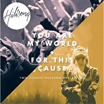 CD DUPLO HILLSONG YOU ARE MY WORLD FOR THIS CAUSE