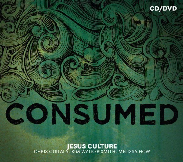 CD E DVD JESUS CULTURE CONSUMED