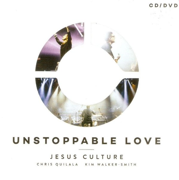 CD E DVD JESUS CULTURE UNSTOPPABLE LOVE