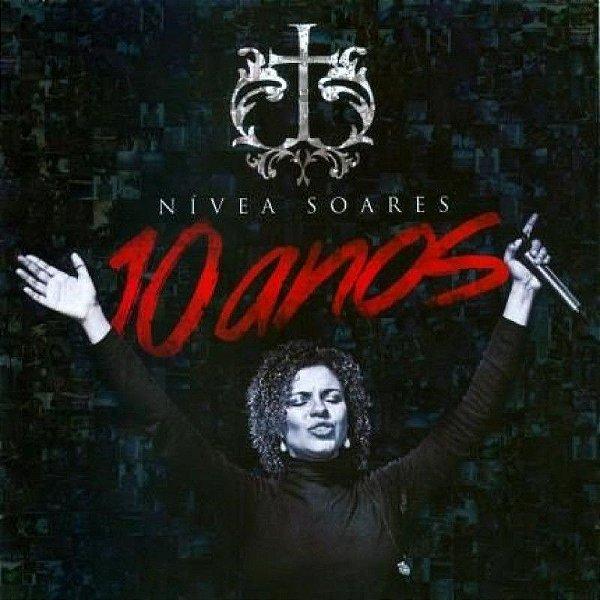 CD NIVEA SOARES 10 ANOS
